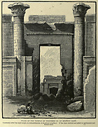 PYLON OF THE TEMPLE OF THOTHMES III. AT MEDINET HABU. Commonly called the small temple, in contradistinction to its greater neighbour. It has been restored and added to in Ptolemaic and Roman times Wood engraving from 'Picturesque Palestine, Sinai and Egypt' by Wilson, Charles William, Sir, 1836-1905; Lane-Poole, Stanley, 1854-1931 Volume 4. Published in 1884 by J. S. Virtue and Co, London