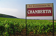 Sign Ici commence le Chambertin here begins Chambertin, here's where the grand cru vineyard begins, Bourgogne