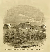 Georgetown College, Georgetown, KY from the book ' Historical Sketches Of Kentucky (1847) ' ITS HISTORY, ANTIQUITIES, AND NATURAL CURIOSITIES, GEOGRAPHICAL, STATISTICAL, AND GEOLOGICAL DESCRIPTIONS. WITH ANECDOTES OF PIONEER LIFE By Lewis Collins. Published by Lewis Collins, Maysville, KY. and J. A. & U. P. James Cincinnati. in 1847