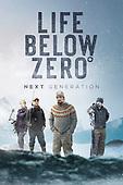 "March 30, 2021 (USA): NatGeo's ""Life Below Zero: Next Generation"" Episode"