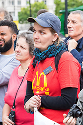 London, August 28 2017. McDonalds workers from Cambridge and Crayford stage their first ever strike, supported by the Bakers, Food and Allied Workers Union, demanding more secure hours and better pay at a rally outside Parliament. © Paul Davey.