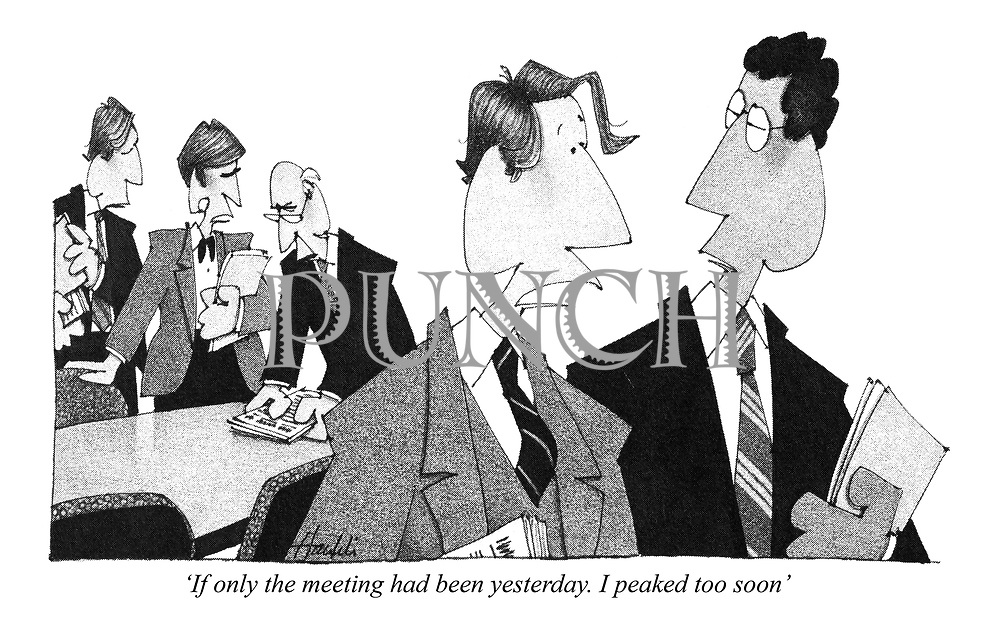 'If only the meeting had been yesterday. I peaked too soon'