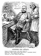 """Another Gas Attack. Kaiser (to all-highest-but-one). """"And how goes it?"""" Hindenburg. """"Sire, I have dealt the enemy a smashing blow."""" Kaiser. """"So? And where was that?"""" Hindenburg, """"In the Vienna press, sire."""" (Wilhelm II at field marshall von Hindenburg's office during WW1)"""