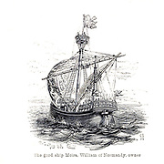 The good ship Moira, William of Normandy, owner From the Book 'Danes, Saxons and Normans : or, Stories of our ancestors' by Edgar, J. G. (John George), 1834-1864 Published in London in 1863