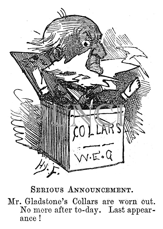 Essence of Parliament. Extracted from The Diary of Toby, MP. Serious Announcement Mr Gladstone's collars are worn out. No more after to-day. Last appearance!