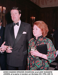 LORD CHARLES SPENCER-CHURCHILL and LADY ELIZABETH ANSON, at a party in London on October 8th 1996.LSR 74