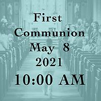 St Catherine 1st Communion 10 AM 05-08-21