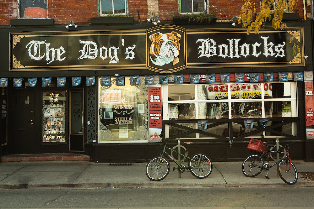 The front of the pub The Dog's Bollocks, in Toronto's trendy Queen Street West neighborhood.