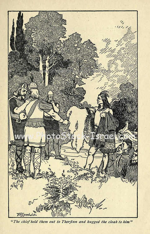 The chief held them out to Thorfinn and hugged the cloak to him From the book ' Viking tales ' by Jennie Hall, Punlished in Chicago by Rand, McNally & co in 1902