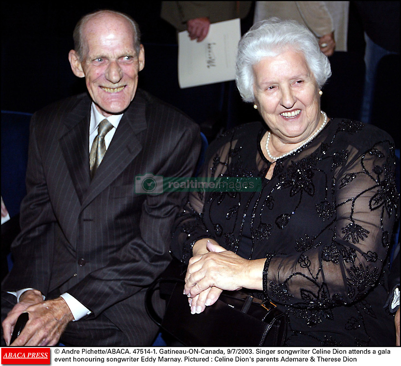 © Andre Pichette/ABACA. 47514-1. Gatineau-ON-Canada, 9/7/2003. Singer Celine Dion attends a gala event honouring songwriter Eddy Marnay. Pictured : Celine Dion's parents Ademare & Therese Dion