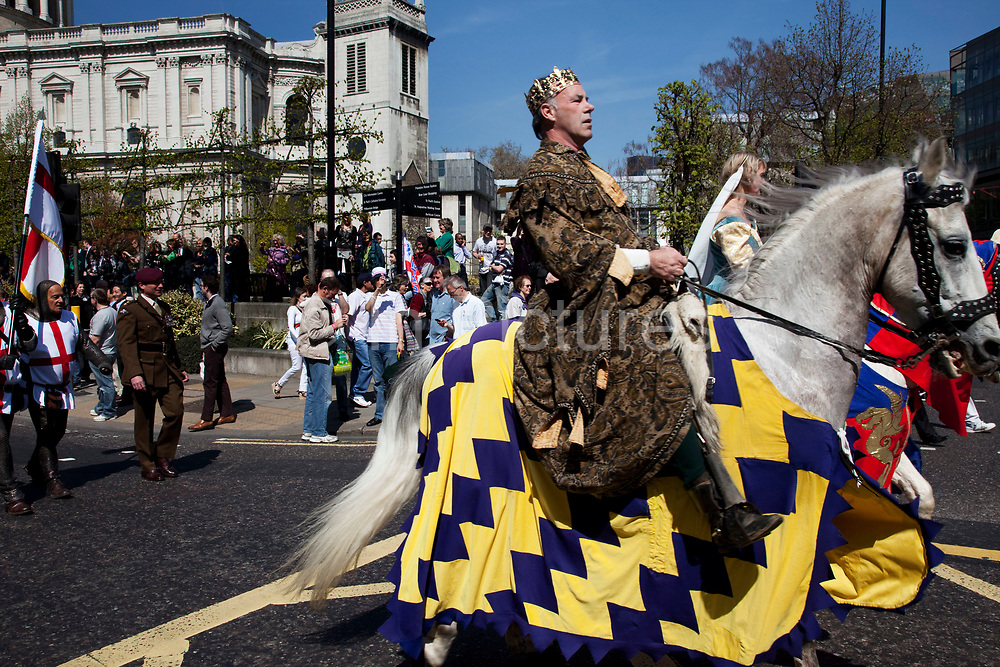 St. George's Day Parade, London. This has not taken place in the city since 1585, so is a tradition revived in 2010. Character to resemble the King.