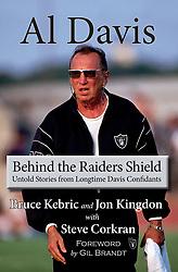 Al Davis: Behind the Raiders Shield, 2017