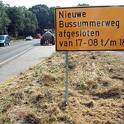 Bord Nieuw Bussummerweg Huizen afgesloten