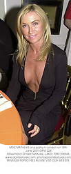MEG MATHEWS at a party in London on 18th June 2001.	OPM 224