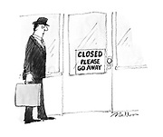 (A sign on an office door reads 'Closed please go away')