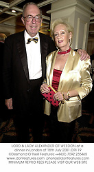 LORD & LADY ALEXANDER OF WEEDON at a dinner in London of 18th July 2001.<br />ORI 19