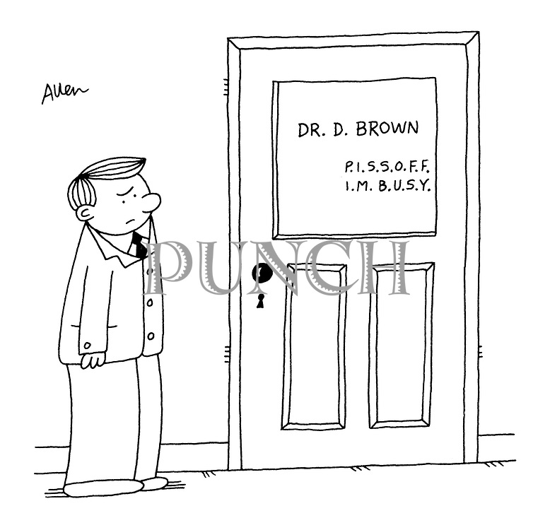 "(GP's door with name and letters spelling out ""Piss off. I'm busy"")"