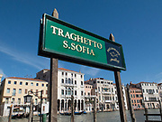 Traghetto sign indicating the location of a ferry stop for crossing the Grand Canal