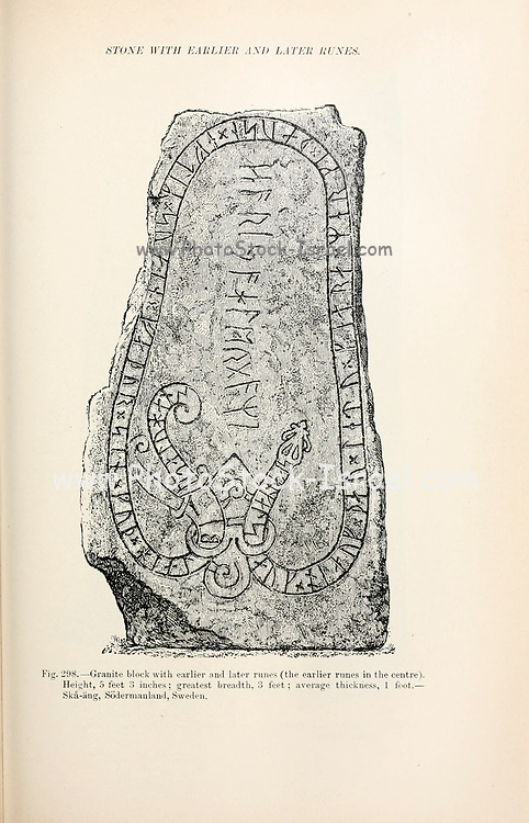 Granite block with earlier and later runes (the earlier runes in the centre) Ska-ang, Sodermanland, Sweden from the book '  The viking age: the early history, manners, and customs of the ancestors of the English speaking nations ' by Du Chaillu, (Paul Belloni), 1835-1903 Publication date 1889 by C. Scribner's sons in New York,