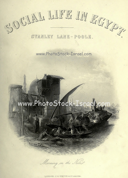 19th Century Steel Engraving of 'Morning on the Nile' From the book 'Picturesque Palestine, Sinai and Egypt : social life in Egypt; a description of the country and its people' with illustrations on Steel and Wood by Wilson, Charles William, Sir, 1836-1905; Lane-Poole, Stanley, 1854-1931. Published by J.S. Virtue in London in 1884