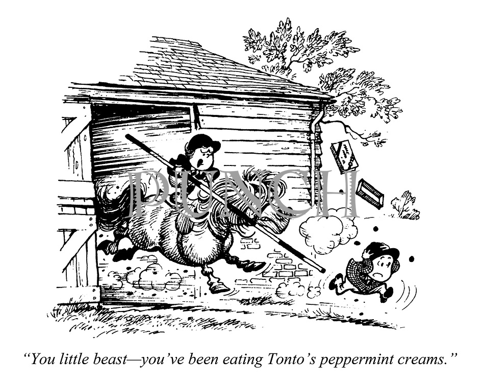 """A God called Horse. """"You little beast — you've been eating Tonto's peppermint creams."""""""