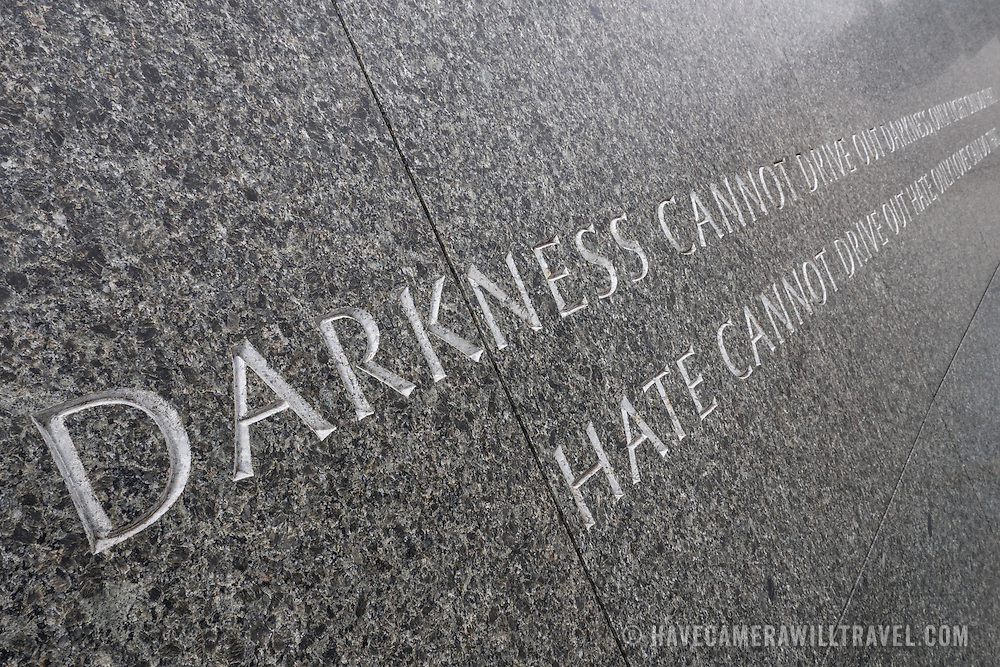 """A quote by Dr. Martin Luther King Jr etched in the marble of the MLK Memorial on the banks of the Tidal Basin in Washington DC. The full quote reads: """"Darkness cannot drive out darkness; only light can do that. Hate cannot drive out hate; only love can do that."""" The quote is taken from his 1963 book Strength to Love."""
