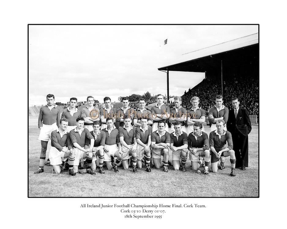 Neg No: .876/a1984-a1989..1955AIJFCF...1955. All Ireland Junior Football Championship - Home Final..18.09.1955, 09.18.1955, 18th September 1955.Cork.03-10..Derry.01-07...Cork. ...L. Power, T. Moynihan, Dermot O'Sullivan, T. O'Callaghan, T. Connolly, B. O'Sullivan, Paddy Murphy, J. Collins, T. Furlong, D. Murphy, Dermot O'Donovan, Bob Troy, D. J. O'Sullivan, R. Nutly, O. McAuliffe (Captain).Subs: P. J. Kelly for P. Murphy, P. Murphy for T. Moynihan.O. McAuliffe (Captain). ..