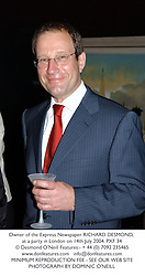 Owner of the Express Newspaper RICHARD DESMOND, at a party in London on 14th July 2004.PXF 34