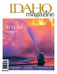 Cover, Idaho Magazine, firefighters, LDS Church Burning