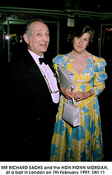 MR RICHARD SACHS and the HON.FIONN MORGAN, at a ball in London on 7th February 1997.LWI 11