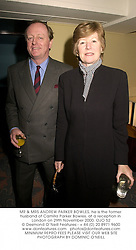 MR & MRS ANDREW PARKER BOWLES, he is the former husband of Camilla Parker Bowles, at a reception in London on 29th November 2000.OJO 52