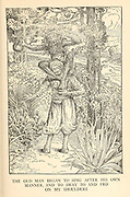 The Old Man Began To Sing After His Own Manner, And To Sway To And Fro On My Shoulders from the book '  The Arabian nights' entertainments ' Test and Illustrations by Louis Rhead, Published  in New York by Harper & Brothers in 1916. In order to save her life, Sheherazade entertains the sultan by telling him wondrous stories