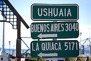 Destination sign in Ushuaia, Patagonia, Argentina