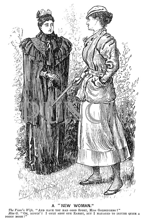 "A ""New Woman."" The vicar's wife. ""And have you had good sport, Miss Goldenberg?"" Miss G. ""Oh, rippin'! I only shot one rabbit, but I managed to injure quite a dozen more!"""