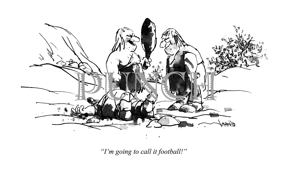 """""""I'm going to call it football!"""""""