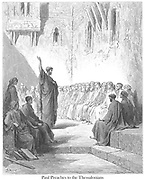St. Paul Preaching to the Thessalonians [1 Thessalonians 2:11-12] From the book 'Bible Gallery' Illustrated by Gustave Dore with Memoir of Dore and Descriptive Letter-press by Talbot W. Chambers D.D. Published by Cassell & Company Limited in London and simultaneously by Mame in Tours, France in 1866