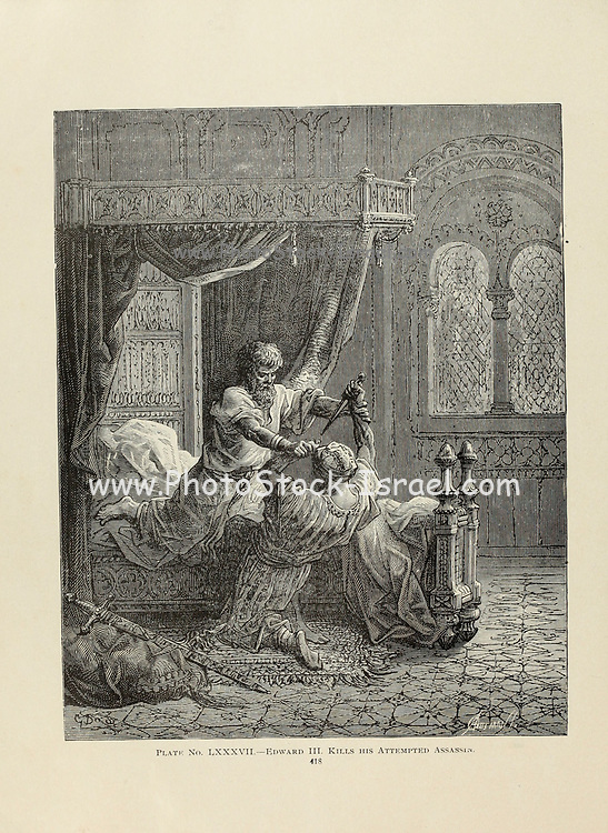 Edward III [King of England (1312 – 1377)] Kills his attempted Assassin Plate LXXXVII from the book Story of the crusades. with a magnificent gallery of one hundred full-page engravings by the world-renowned artist, Gustave Doré [Gustave Dore] by Boyd, James P. (James Penny), 1836-1910. Published in Philadelphia 1892