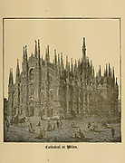 Cathedral at Milan, Italy From ' The pictorial Catholic library ' containing seven volumes in one: History of the Blessed Virgin -- The dove of the tabernacle -- Catholic history -- Apparition of the Blessed Virgin -- A chronological index -- Pastoral letters of the Third Plenary. Council -- A chaplet of verses -- Catholic hymns  Published in New York by Murphy & McCarthy in 1887