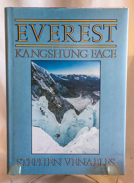 EVEREST KANGSHUNG FACE  - Stephen Venables, Hodder & Stoughton, London, 1989,  1st UK edn., VG+ hardback 235 pages, VG+ jacket, profusely illustrated with colour  and B&W plates, map A well-written account of a small team's climb of a new route on the Kangshung face of Chomolungma...that finally took the author to the summit (sans gas)...a very bold climb and a great book describing the way Himalayan expeditions should be run. - $NZ55 ( Simon Carr Collection - copy #2)