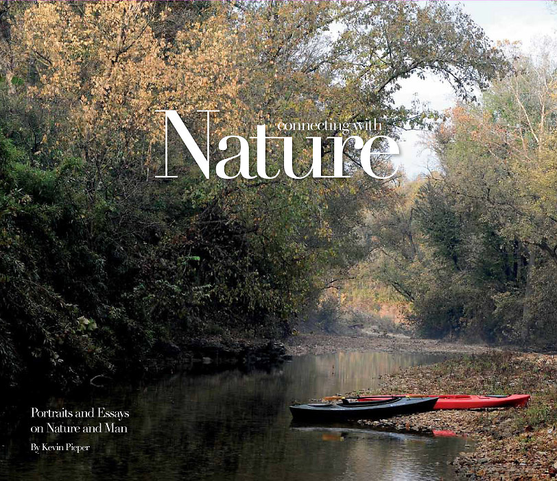 """This is the cover of my new book, """"Connecting With Nature, Portraits and Essays on Nature and Man."""""""