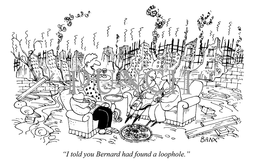 """I told you Bernard had found a loophole."""