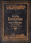 Arctic Expeditions from British and foreign shores from the earliest to the expedition of 1875, embossed leather cover of book by D Murray Smith, Glasgow, 1877.