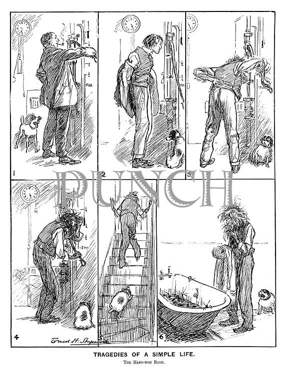 Tragedies of a Simple Life. The Hard-won Bath.