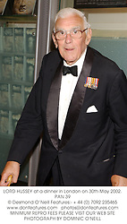 LORD HUSSEY at a dinner in London on 30th May 2002.PAN 39