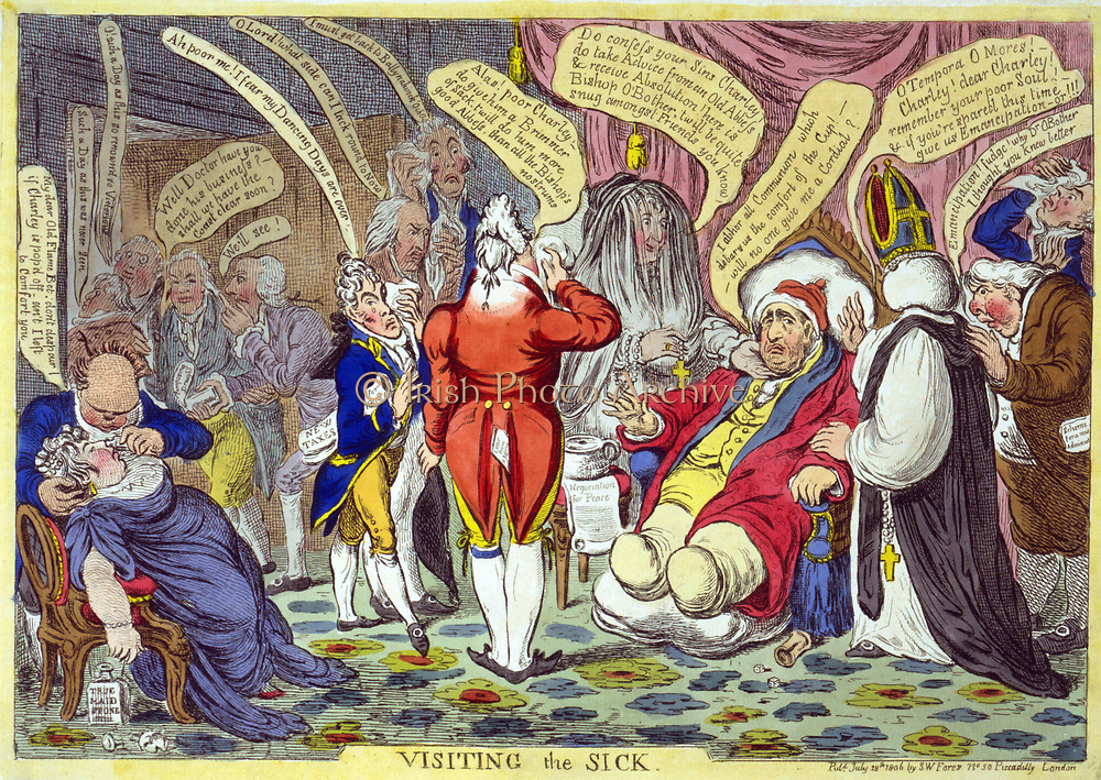 Visiting the Sick' James Gillray, July 1806. Charles James Fox in  armchair, obviously ill (he died in September).  Mrs Fitzherbert urges him to confess, Prince of Wales wipes away tears.  Fox failed to achieve Catholic Emancipation. Britain