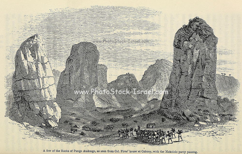 A few of the Rocks of Pungo Andongo [Angola] with the Makololo party passing From book ' Missionary travels and researches in South Africa : including a sketch of sixteen years' residence in the interior of Africa, and a journey from the Cape of Good Hope to Loanda, on the west coast, thence across the continent, down the river Zambesi, to the eastern ocean ' by David Livingstone Published in London in 1857