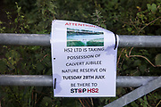 A notice posted by environmental activists from Stop HS2 is seen at Calvert Jubilee Nature Reserve on 27 July 2020 in Calvert, United Kingdom. On 22nd July, the Berks, Bucks and Oxon Wildlife Trust BBOWT reported that it had been informed of HS2's intention to take possession of part of Calvert Jubilee nature reserve, which is home to bittern, breeding tern and some of the UK's rarest butterflies, on 28th July to undertake unspecified clearance works in connection with the high-speed rail link.