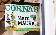 Sign Cornas Marc Maurice Proprietaire Viticulteur Owner Winemaker in Cornas. Cornas, Ardeche, Ardèche, France, Europe