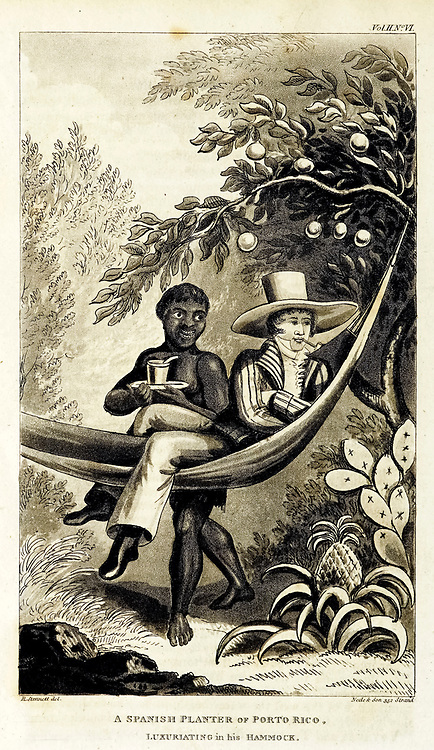 A Spanish Planter of Porto Rico luxuriating in his hammock from the book ' A voyage in the West Indies: : containing various observations made during a residence in Barbadoes, and several of the Leeward Islands; with some notices and illustrations relative to the city of Paramarabo, in Surinam. With engravings. ' by Waller, John Augustine Published in London: Printed for Sir Richard Phillips and Co. Bride Court, Bridge Street; and to be had of all booksellers. in 1820