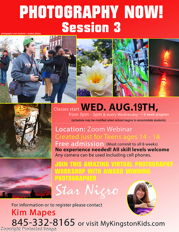 PhotographyNow with Star Nigro Virtual Photo Program August 2020<br /> <br /> Free to ages 14-18<br /> <br /> sponsored by MyKingstonKids, Ulster County Restorative Justice and Empowerment Center